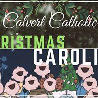 Christmas Caroling with Calvert Catholic