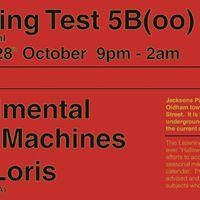 Listening Test 5B(oo) - Experimental Sonic Machines  Slow Loris