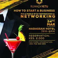 Ruwaza Yetu Business Cocktail &amp Dinner
