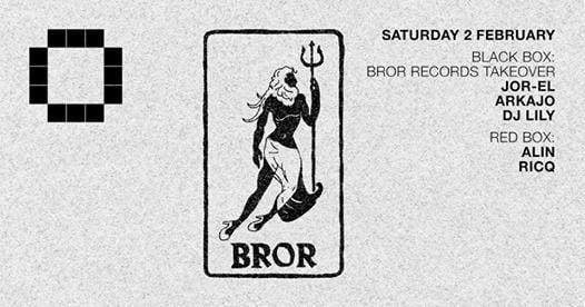 Bror Records Takeover w Jor-El  Arkajo  DJ Lily  Alin  Ricq