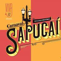 Viva o Carnaval apresenta Sapuca  Viva essa histria