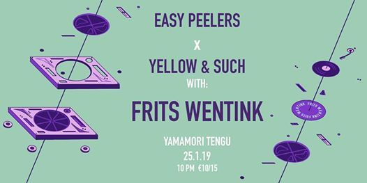 Easy Peelers X Yellow & Such w Frits Wentink