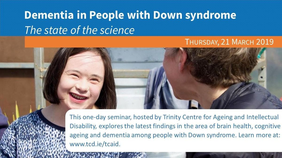 Dementia in people with Down syndrome the state of the science