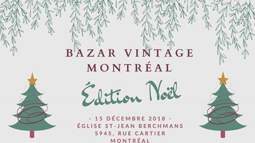 Bazar Vintage Montral - dition Nol -