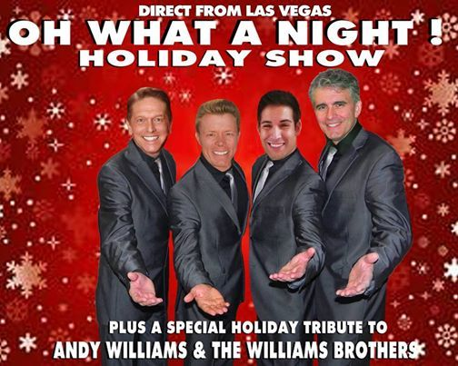 OH WHAT A NIGHT Holiday Show