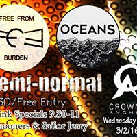Free From Burden Oceans And Semi Normal the Cranka 3rd Of Feb