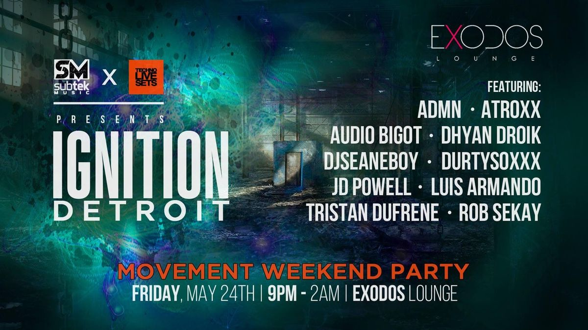Ignition (Movement Weekend Party) By Subtek & Techno Live Sets