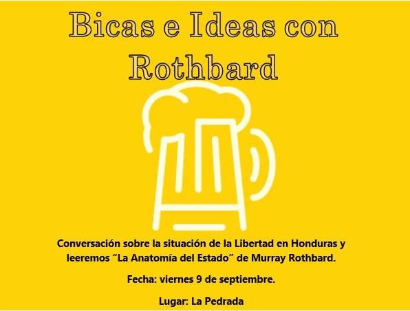 Bicas e Ideas con Rothbard at La Pedrada Restobar, San Pedro Sula