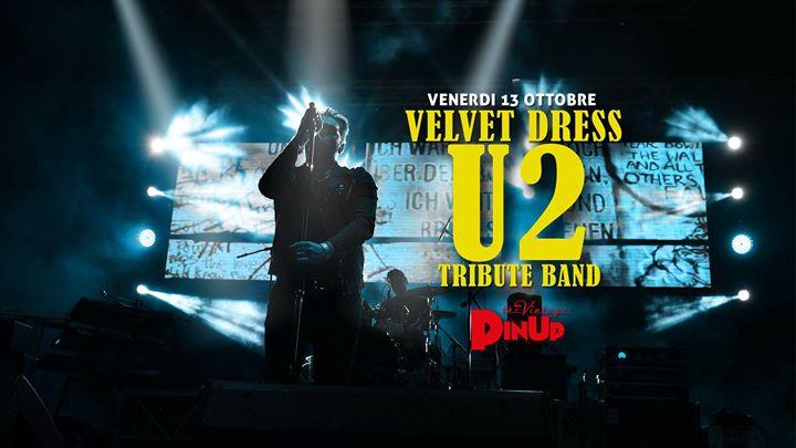 Velvet Dress - Tributo agli U2 - PinUp Pub at PinUp Pub, Provincia ...