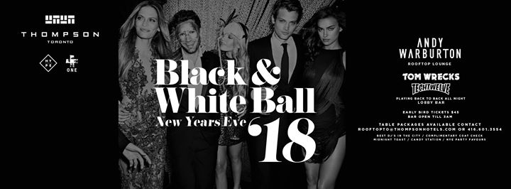 The Black and White Ball NYE 2018 at The Thompson Hotel
