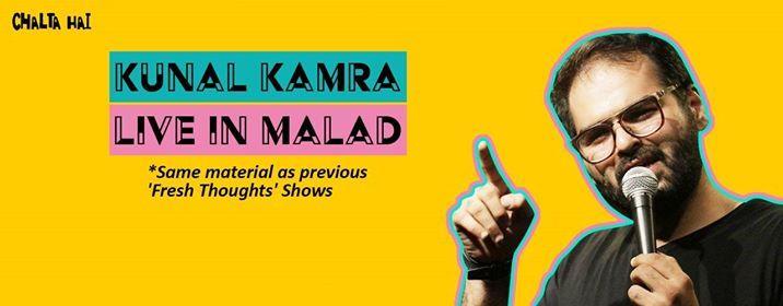 Kunal Kamra - Live in Malad