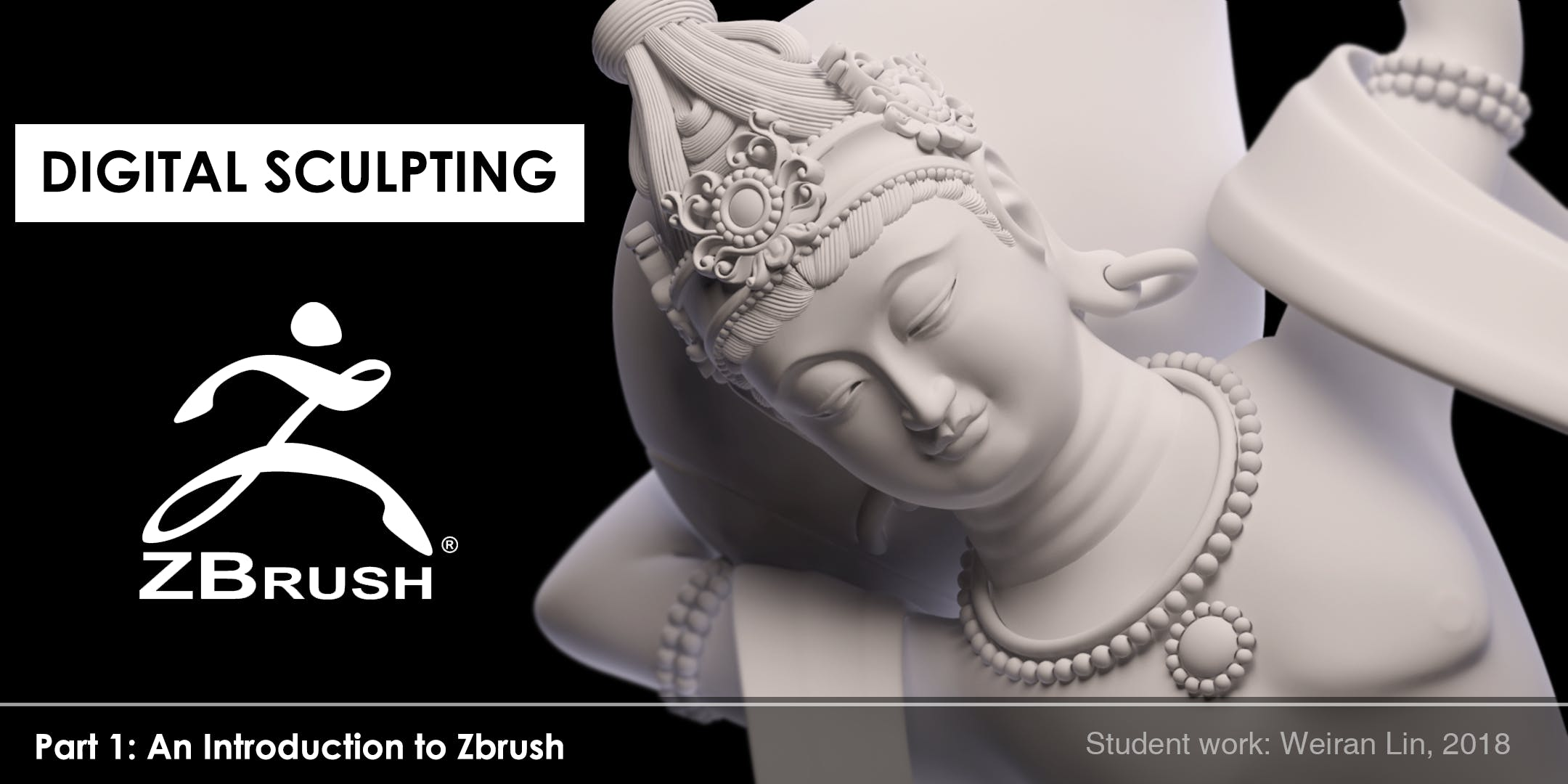 Digital Sculpting: Introduction to ZBrush at School of