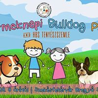 Gyereknapi Bulldog Party s HBS tenyszszemle