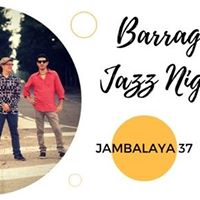 Barrage Jazz Night