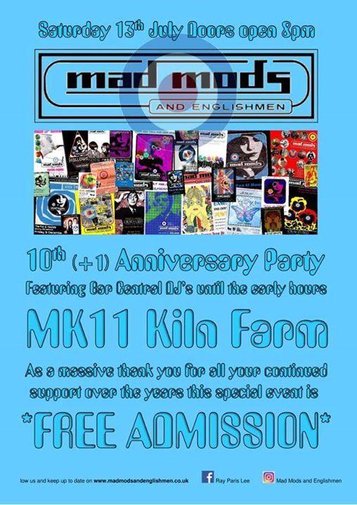 Mad Mods & Englishmen 10 +1 Anniversary MK11 13/07/19 at