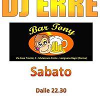 BAR TONY 24 giugno DJ ERRE