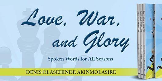 Pen to Print Denis Akinmolasire - Love War and Glory Book Signing