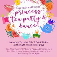 Miss Tustin &amp Friends Princess Tea Party &amp Dance