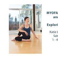 Myofascial Movement &amp Meditation with Katie Louvat