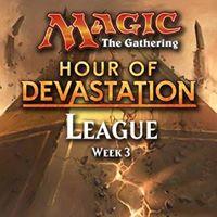 Magic - Hour of Devastation League - Week 3