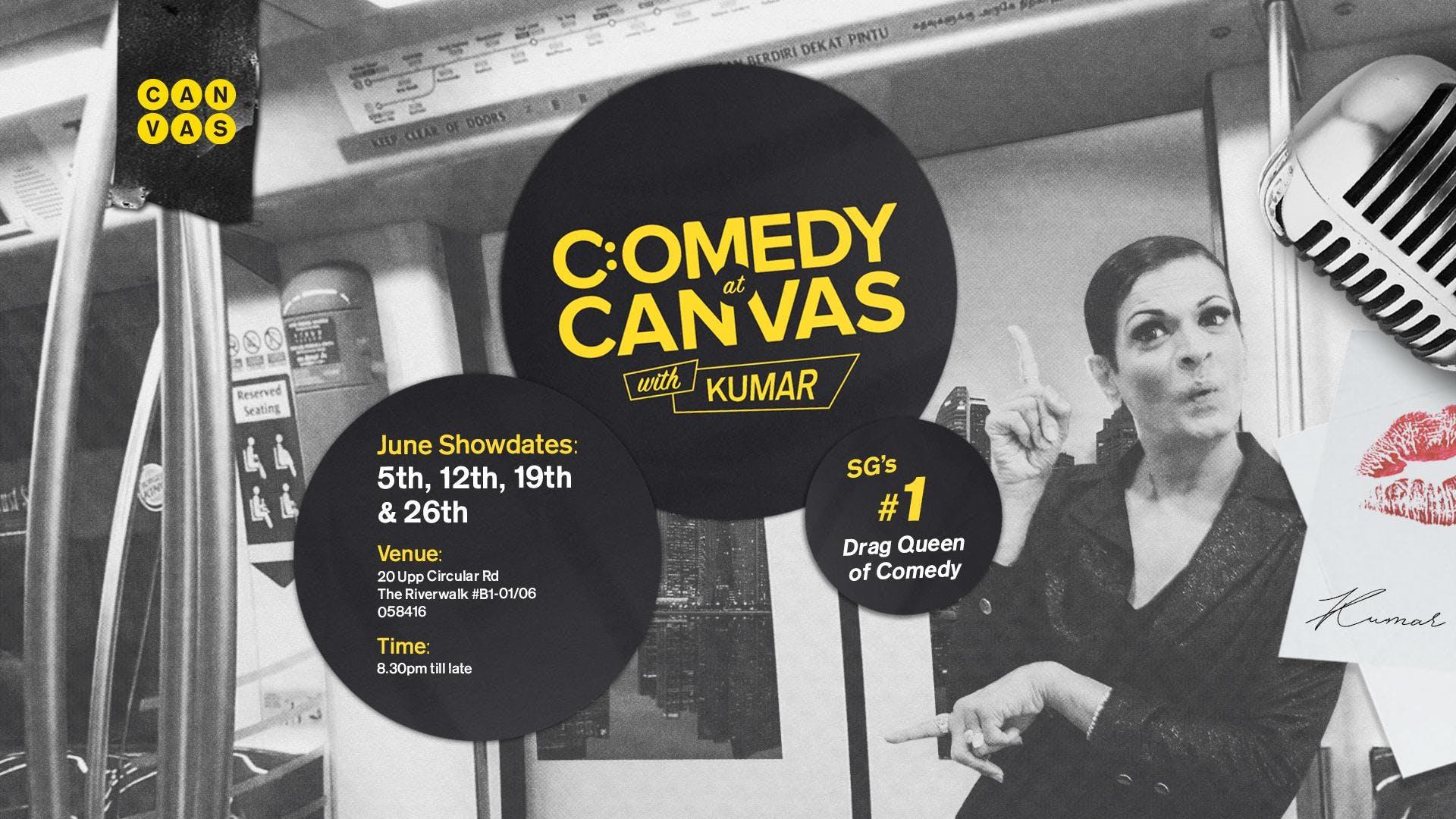 Comedy at Canvas w Kumar [19.06.2018]