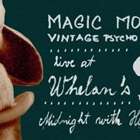 Magic Moogles Vintage Psycho Arrangement (Live at Whelans)