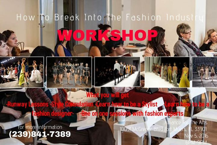 Fashion Workshop How To Break Into The Fashion Industry At Alliance For The Arts Fort Myers