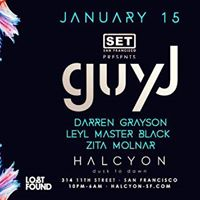 SET with Guy J (4 Hours Extended SET) at Halcyon.