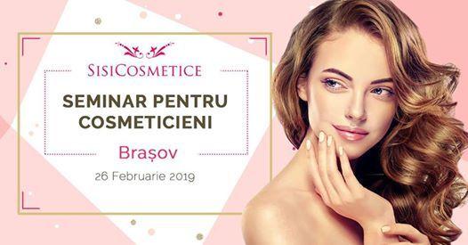 Seminar de Perfecionare pentru Cosmeticieni - Brasov