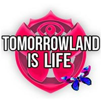 Tomorrowland is Life