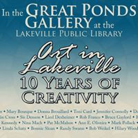 Art in Lakeville - 10 Years of Creativity Opening