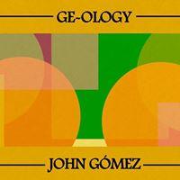Night Thing Ge-Ology  John Gmez