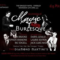 An Evening of Magic &amp Burlesque