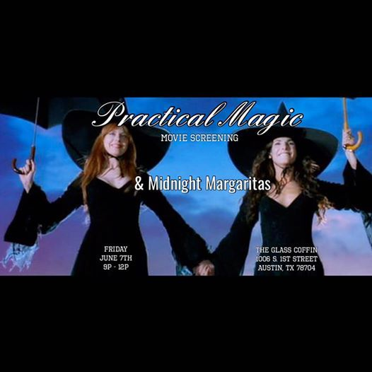 Practical Magic & Midnight Margaritas