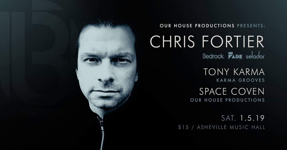 Our House Presents Chris Fortier  Asheville Music Hall