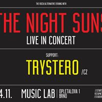 The Night Suns live in concert  Support  Trystero