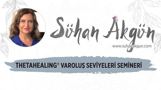 Thetahealing Varolus Seviyeleri Semineri 12-15 Mart Istanbul
