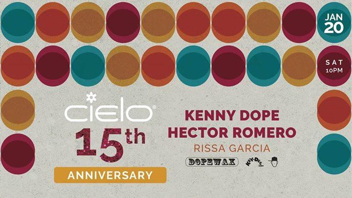 CIELO 15th Anniversary Kenny Dope Hector Romero & Rissa Garcia