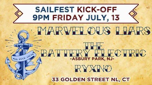 Sailfest Kick-Off w Marvelous LiarsThe Battery ElectricRYXNO