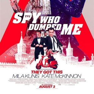 The Spy Who Dumped Me - Movies for Mommies