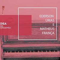 IDEA em Concerto Ederson Urias e Matheus Frana
