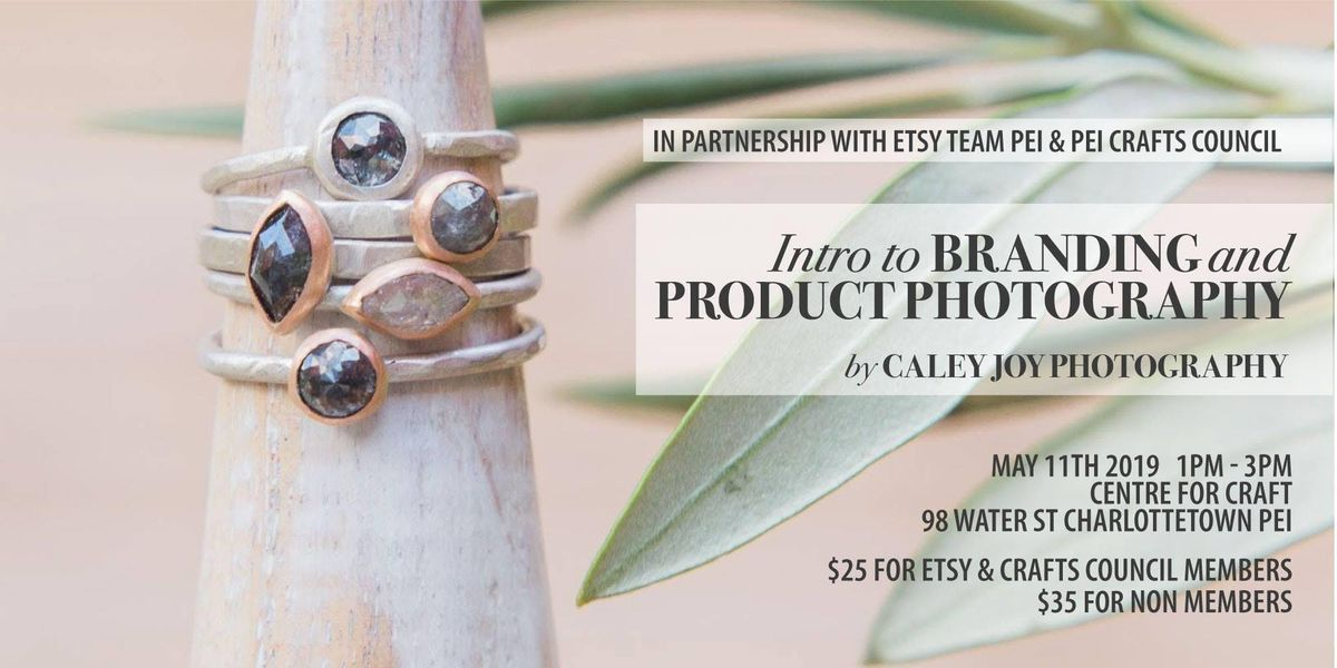 Intro to Branding and Product Photography by Caley Joy Photography