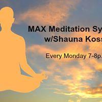 MAX Meditation System TM with Shauna Kossoff