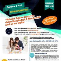 Seminar 1 Hari HYPNO Parenting