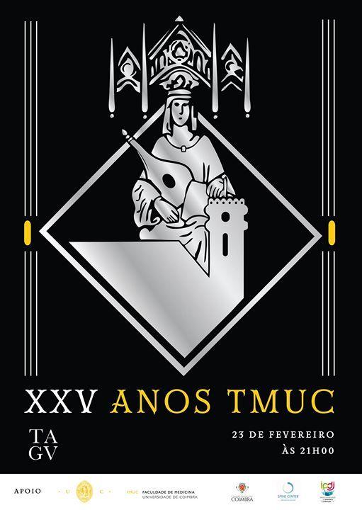 Gala dos XXV da Tuna de Medicina da Universidade de Coimbra