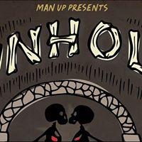 Man Up presents  Unholy