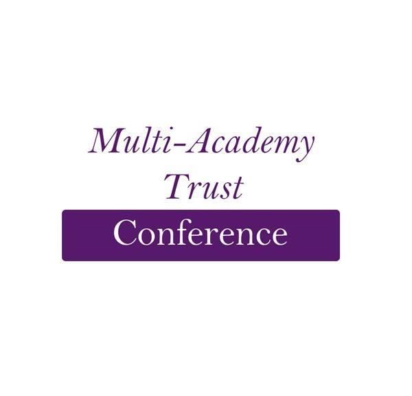 Multi-Academy Trust Conference 2017 - Birmingham