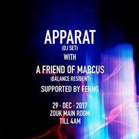 Zouk x Balance Music Presents Apparat &amp A Friend of Marcus