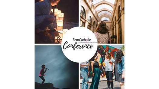 FemCatholic Conference For Women For the Church