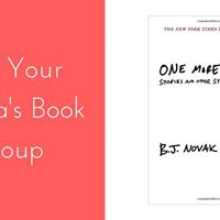 Not Your Mamas Book Group One More Thing by B.J. Novak
